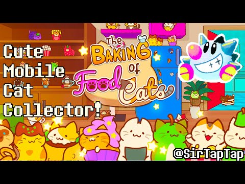Let's Play Baking of: Food Cats | Cute Cat Collector
