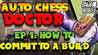 Auto Chess Doctor: Episode 1 - How to COMMIT to a BUILD! [Rook/King] | Fix your mistakes!