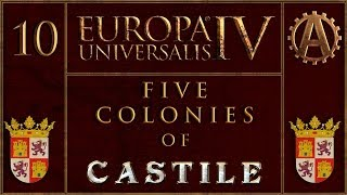 Europa Universalis IV The Five Colonies of Castille 10