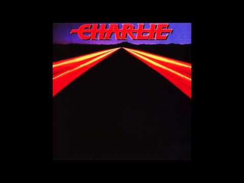 Charlie - You're Everything I Need