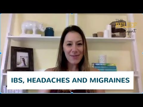 Relief Report 006: IBS, Headaches and Migraines