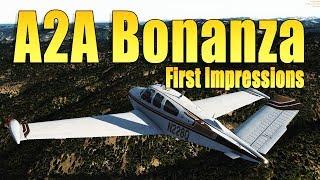 A2A BONANZA FIRST IMPRESSIONS