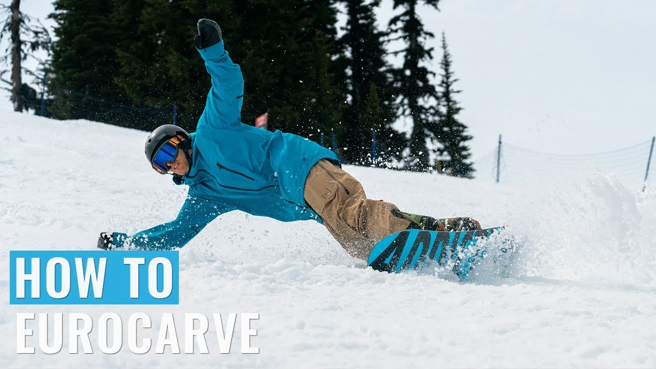 How To Eurocarve On A Snowboard Youtube