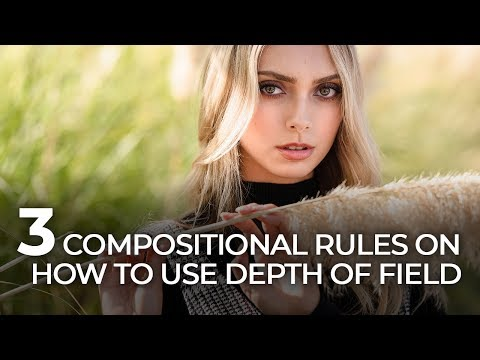 3 Simple Photography Composition Rules for Using Depth of Field
