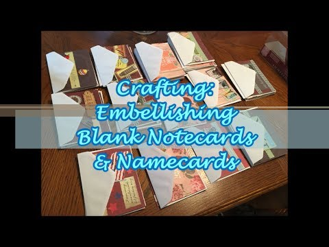 Crafting: Embellishing Blank Notecards & Namecards