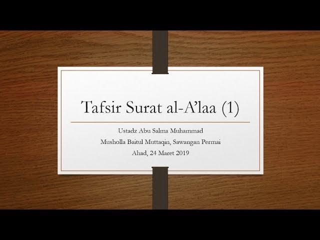 TAFSIR SURAT AL-A'LAA (BAG 1)
