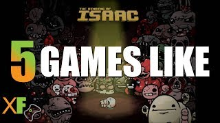 5 Games Like The Binding of Isaac
