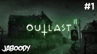 Outlast 2 Part 1 - The Jaboody Show