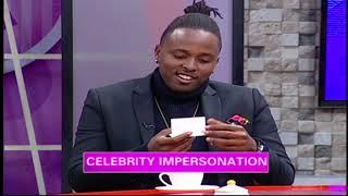 Game: Celebrity Impersonation With Kagwe Mungai