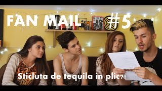 Am primit tequila-n FAN MAIL?! | FAN MAIL 5