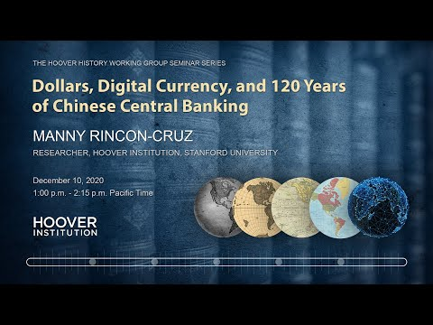 Dollars, Digital Currency, and 120 Years of Chinese Central Banking