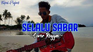 Download Selalu sabar-Shiffa Harun(Reggae cover)