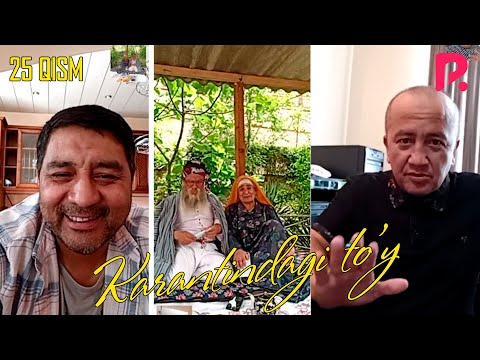 Karantindagi To'y (o'zbek Serial) | Карантиндаги туй (узбек сериал) 25-qism