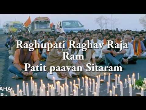 RAGHUPATI RAGHAV LYRICS - Satyagraha Title Song HD