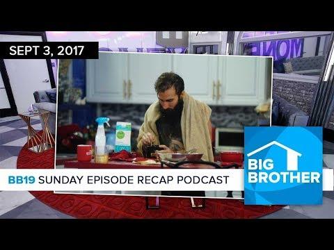 BB19 Sunday Recap Podcast & Live Feed Update | Sept 3 | Ali Lasher
