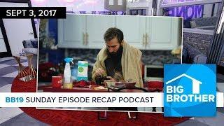 BB19 Sunday Recap Podcast & Live Feed Update | Sept 3 | Ali Lasher thumbnail