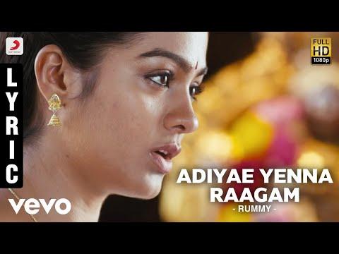 Rummy - Adiyae Yenna Raagam Lyric | Imman