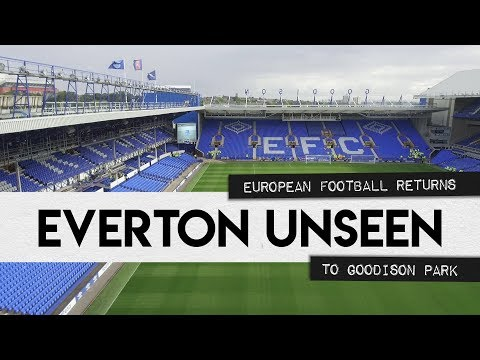 EVERTON UNSEEN #1: EUROPEAN FOOTBALL RETURNS TO GOODISON