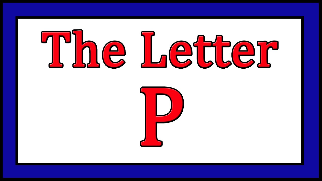 The Letter P Songs - Abc Songs