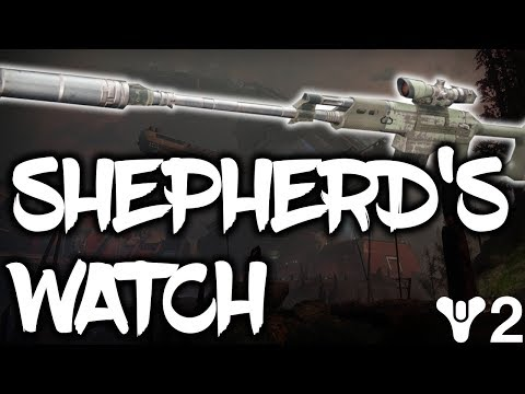 Destiny 2: SHEPHERD'S WATCH!