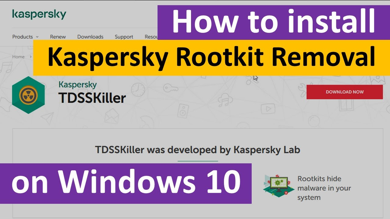 How to Download and Install Kaspersky TDSSKiller Rootkit Removal on Windows 10