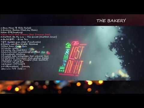 The last night krnb/khiphop playlist