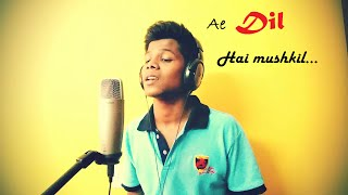 Ae Dil Hai Mushkil | Arijit Singh | Karaoke Cover | Mazhar | Latest songs 2016