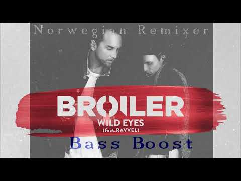 Broiler - Wild Eyes Bass Boost 2017 NR