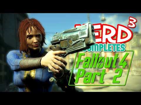 Nerd³ Completes... Fallout 4 - 2 - Sturges? Tell her.