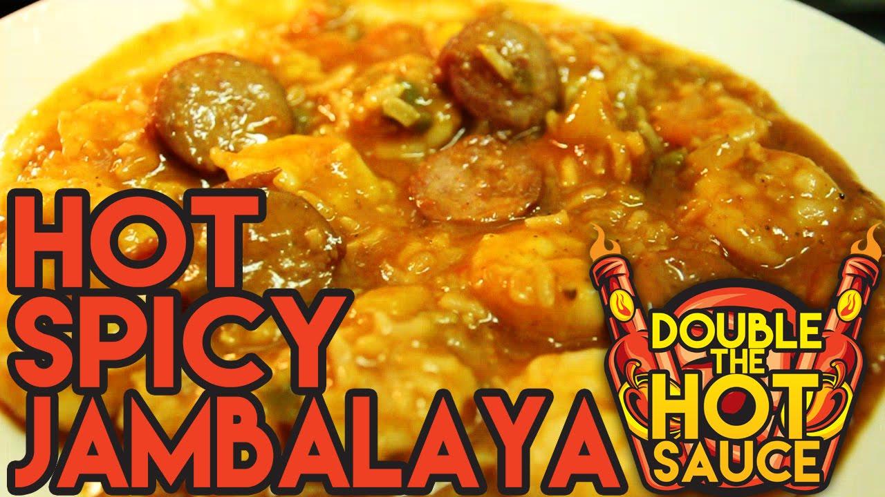 Hot Spicy JambalayaDouble The Hot SauceYouTube