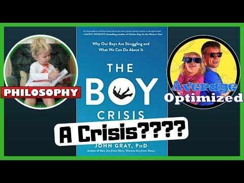 The Boy Crisis by Warren Farrell PhD and John Gray PhD - 3 Big Ideas