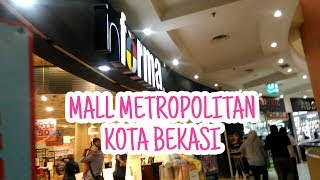 Jalan Jalan Mampir Ke Informa Mall Metropolitan Kota Bekasi