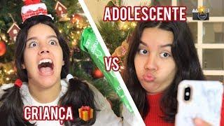 Criança VS Adolescente (no Natal)
