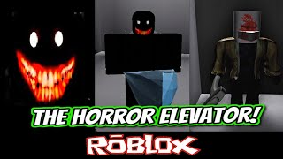 The horror elevator! By meikapoika998 [Roblox]