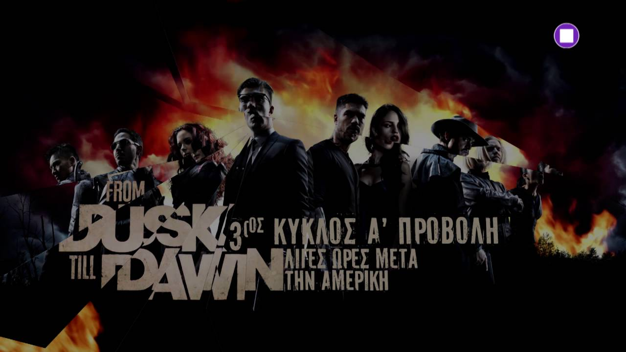 From Dusk Till Dawn 3 Stream