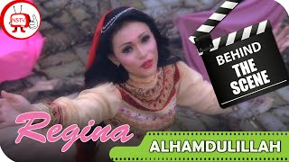 Regina - Behind The Scenes Video Klip Alhamdulillah - TV Musik Religi Indonesia