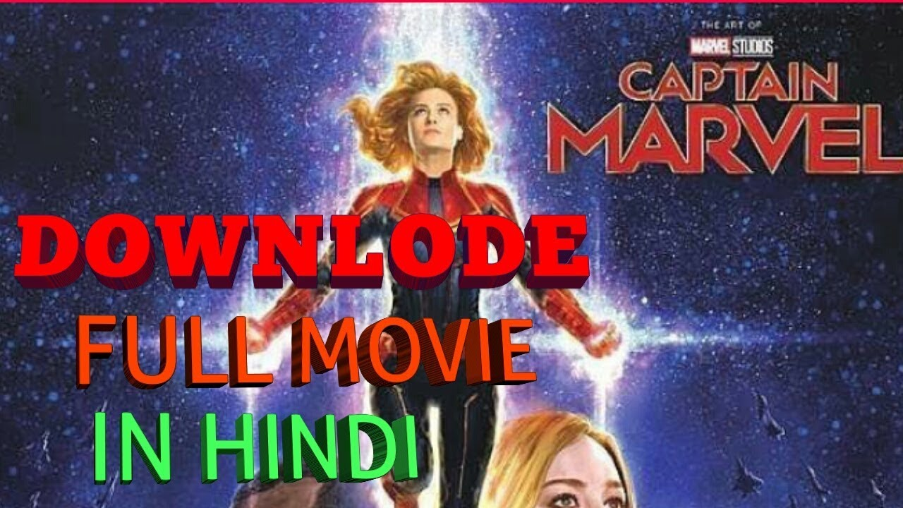 Download how to download captain marvel full movie in hindi HD