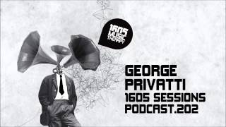 1605 Podcast 202 with George Privatti