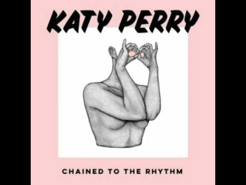 Katy Perry - Chained To The Rhythm [Audio]