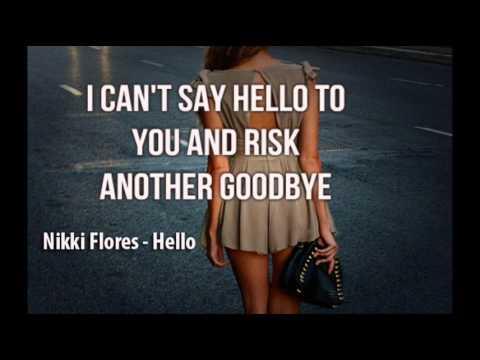 Nikki Flores - Hello