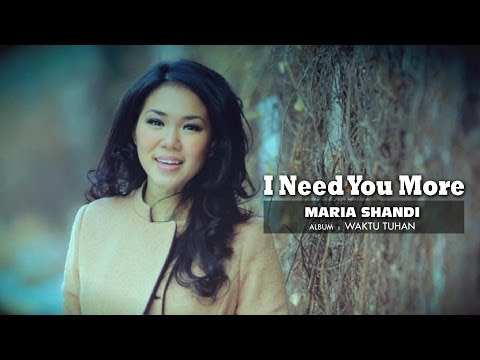 Maria Shandi - I Need You More
