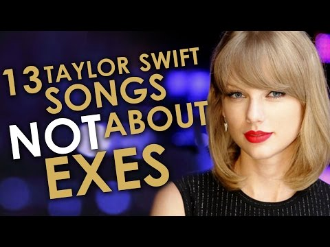 13 Best Taylor Swift Songs That Aren't About Ex-Boyfriends