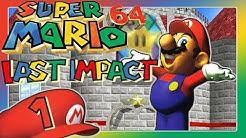 SUPER MARIO 64 LAST IMPACT Part 1: Der krasseste Mario 64 Hack der Welt?!