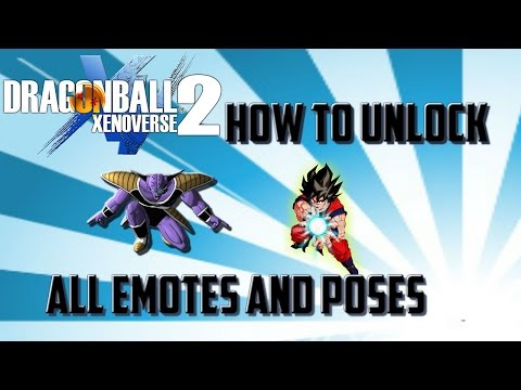 Unlocking All Emotes and Poses : Dragon Ball Xenoverse 2