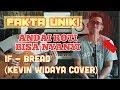 If - Bread (Kevin Widaya & Dimas Wibisana Cover)