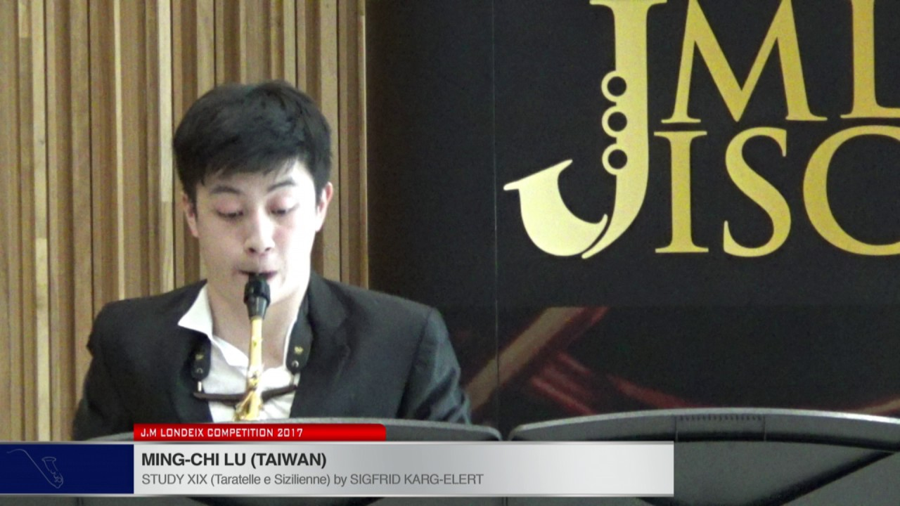 Londeix 2017 - Ming Chi Lu (Taiwan) - XIX Tarantelle e Sizilienne by Sigfrid Karg Elert