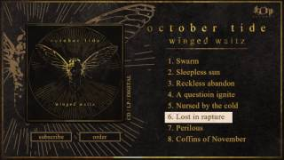 OCTOBER TIDE - Lost In Rapture (Official Track Stream)