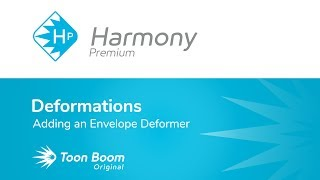 How to Add an Envelope Deformer with Harmony Premium
