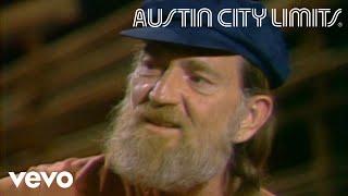 Willie Nelson - Good Hearted Woman (Live From Austin City Limits, 1979)