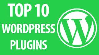 Top 10 Awesome WordPress Plugins! 2017